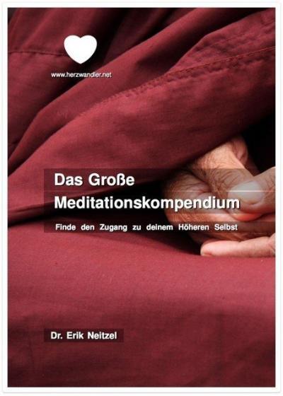 Herzwandler - E-Book - Das Große Meditationskompendium